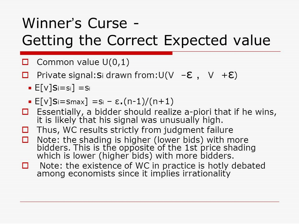 Winner's Curse - Getting the Correct Expected value