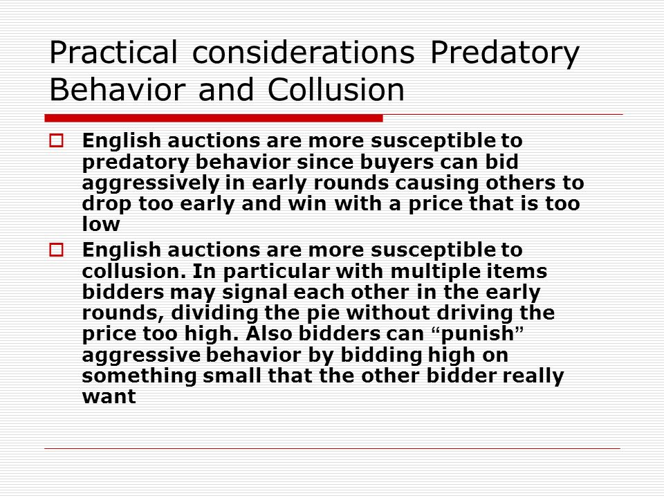 Practical considerations Predatory Behavior and Collusion