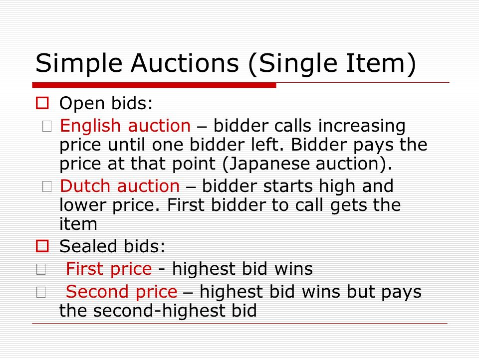 Simple Auctions (Single Item)