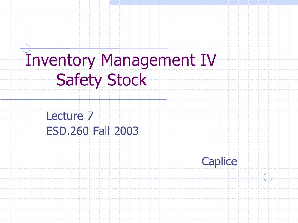 Inventory Management IV Safety Stock