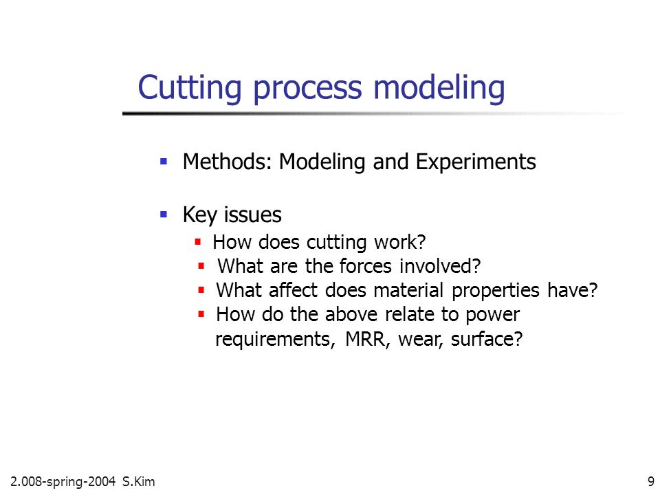 Cutting process modeling