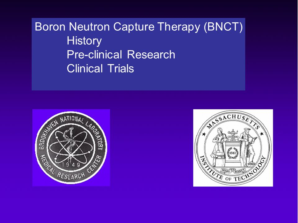 Boron Neutron Capture Therapy (BNCT)