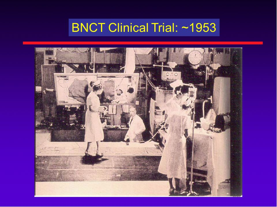 BNCT Clinical Trial: ~1953