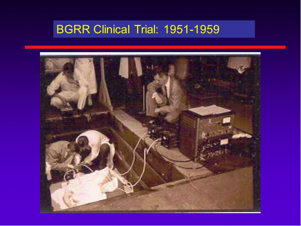 BGRR Clinical Trial: 1951-1959