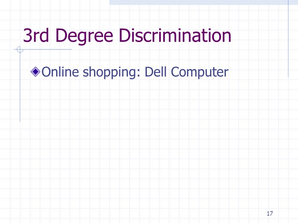 3rd Degree Discrimination