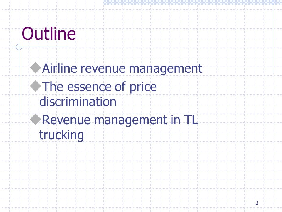 Outline Airline revenue management The essence of price discrimination