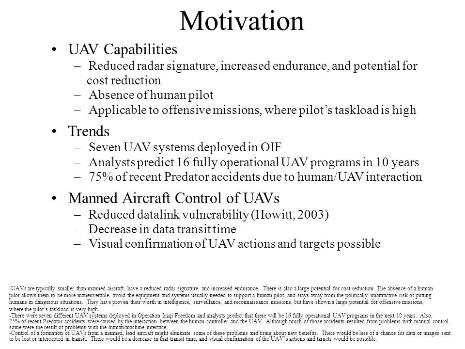 Motivation UAV Capabilities Trends Manned Aircraft Control of UAVs