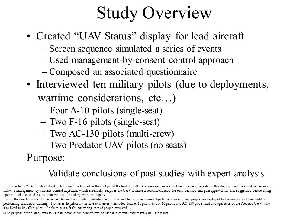 Study Overview Created UAV Status display for lead aircraft