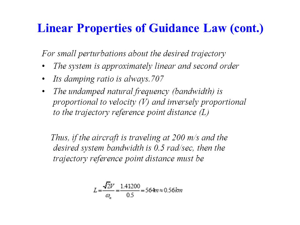 Linear Properties of Guidance Law (cont.)