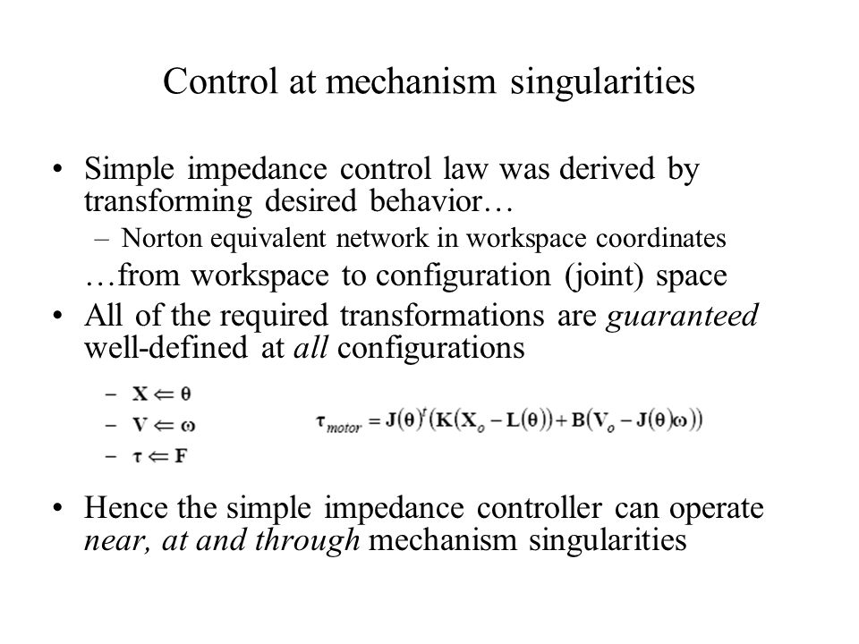 Control at mechanism singularities
