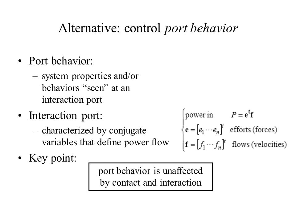 Alternative: control port behavior