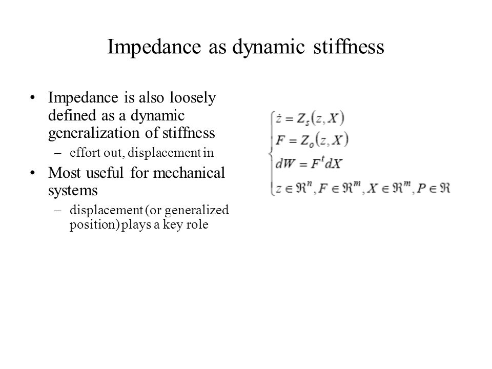 Impedance as dynamic stiffness