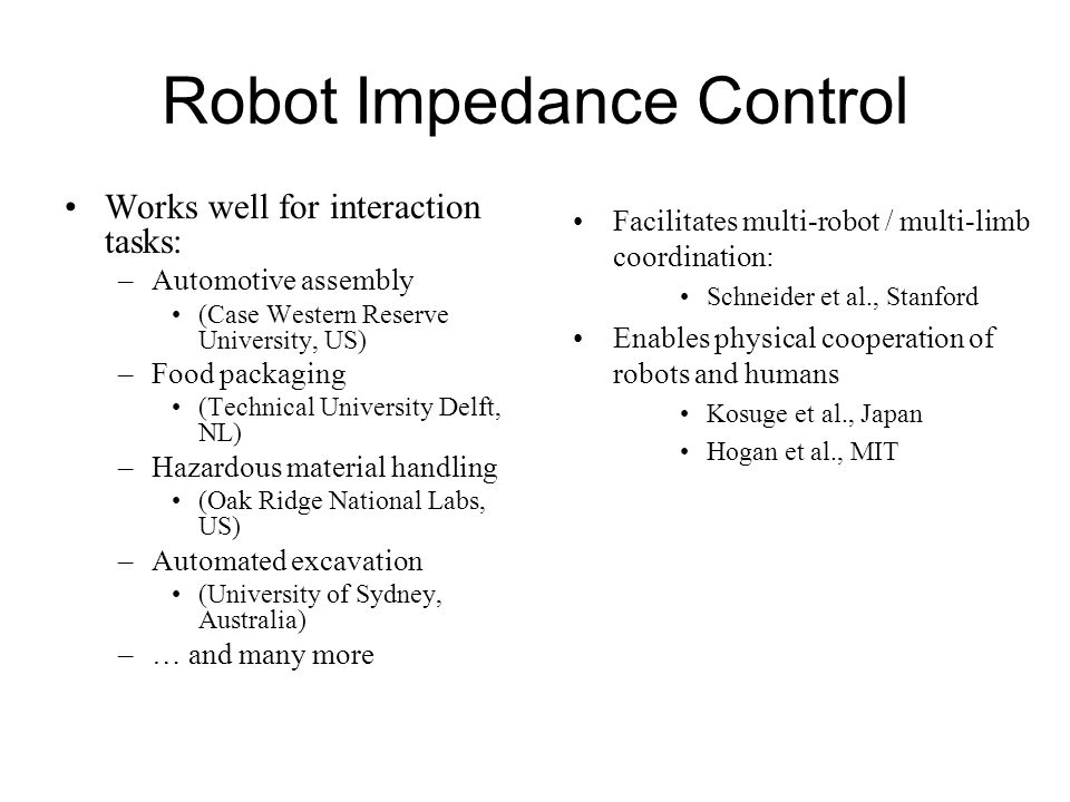 Robot Impedance Control