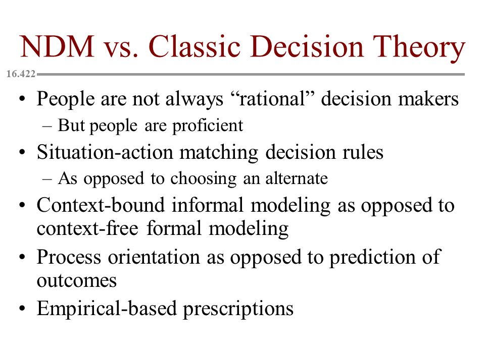 NDM vs. Classic Decision Theory