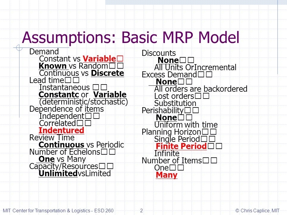 Assumptions: Basic MRP Model