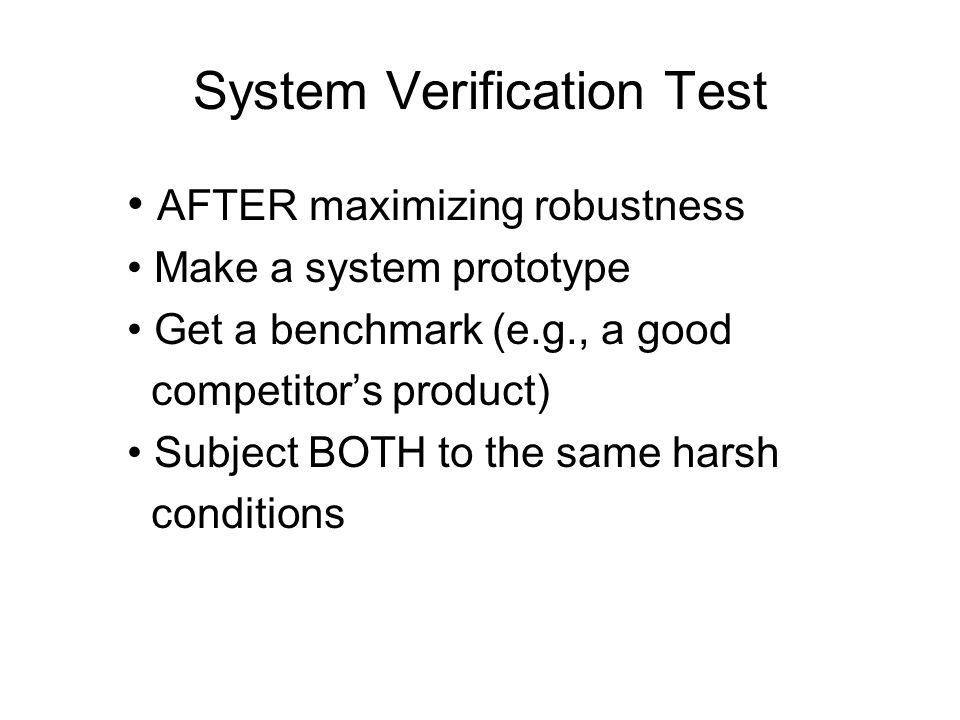 System Verification Test
