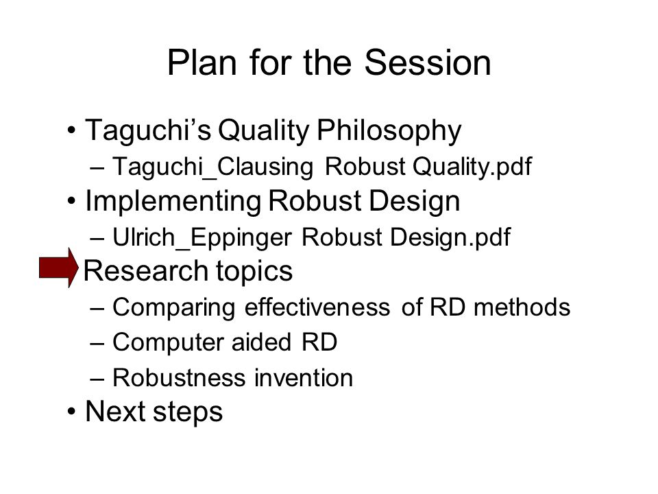 Plan for the Session • Taguchi's Quality Philosophy