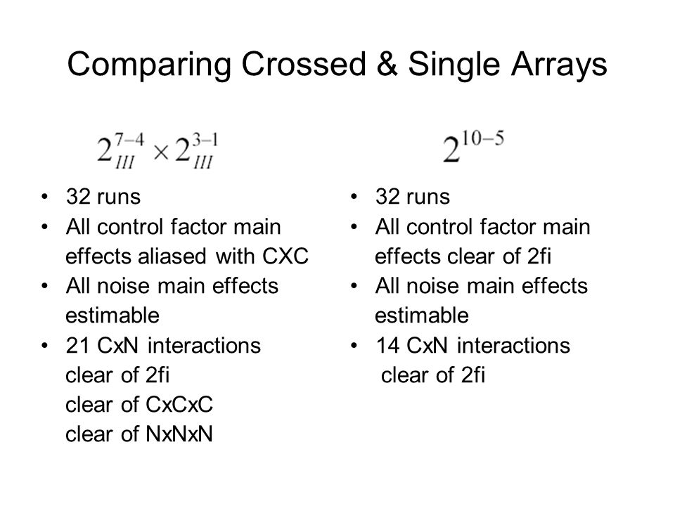 Comparing Crossed & Single Arrays