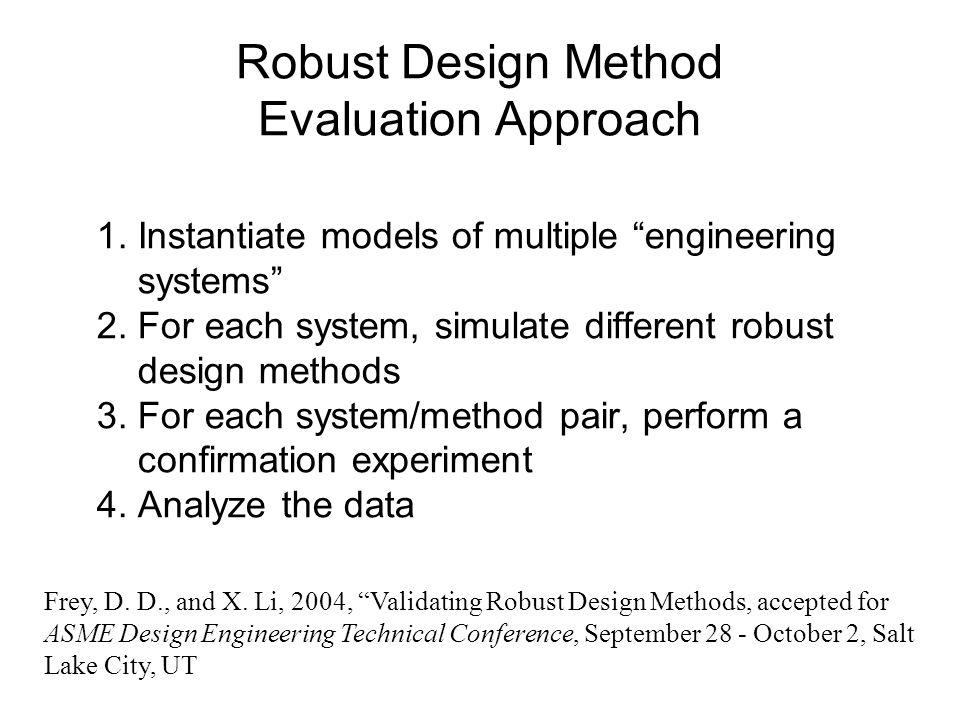Robust Design Method Evaluation Approach