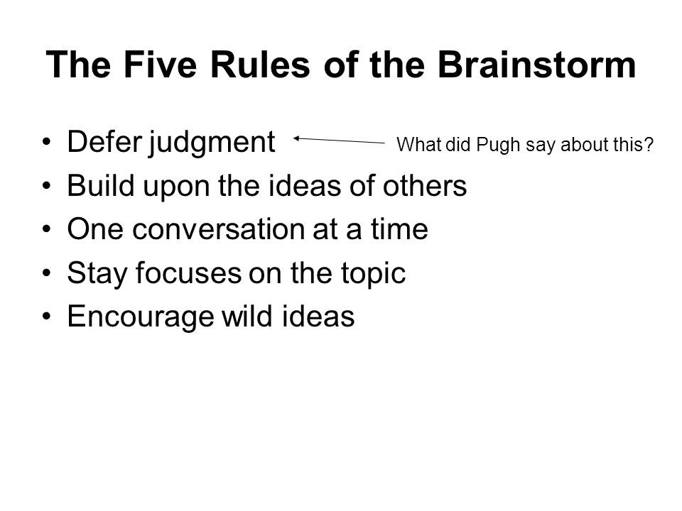 The Five Rules of the Brainstorm