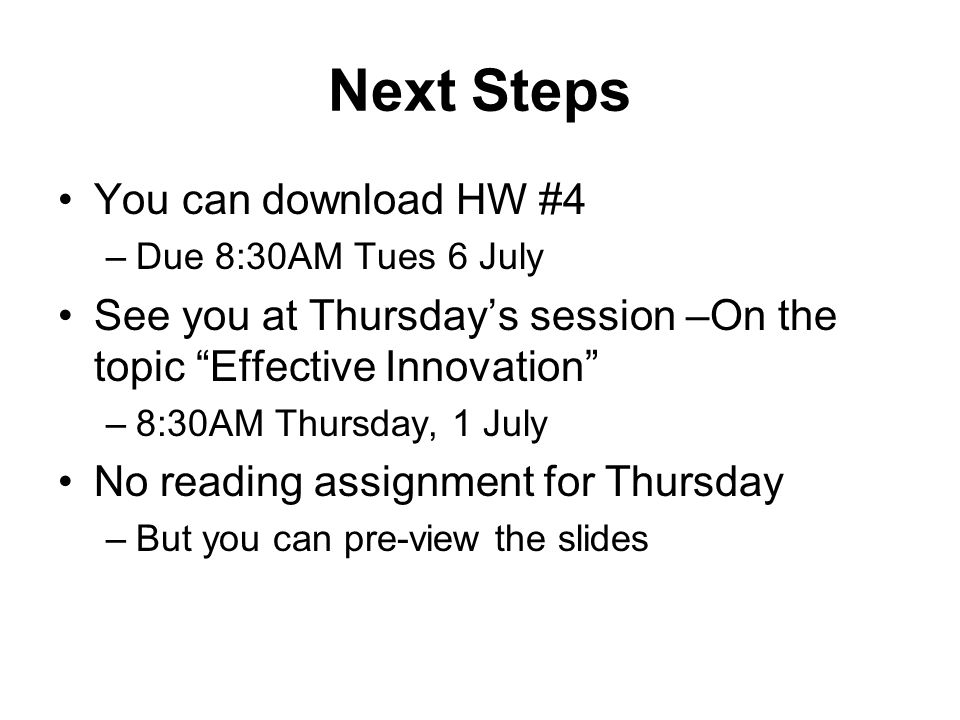 Next Steps You can download HW #4
