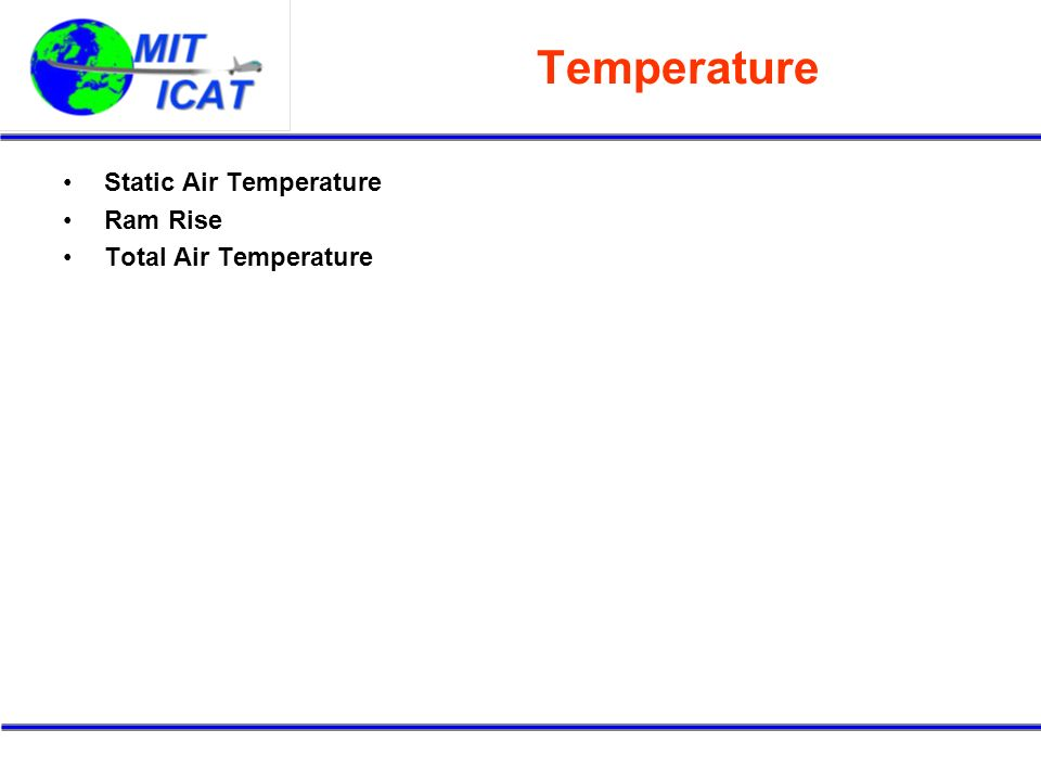 Temperature Static Air Temperature Ram Rise Total Air Temperature