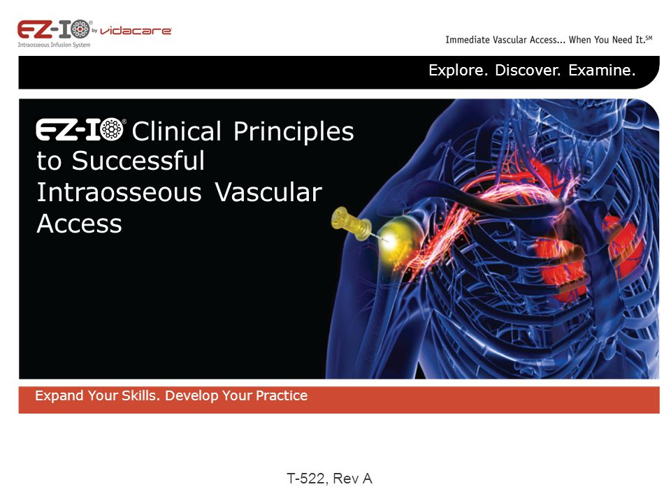 the use of intraosseous vascular access The versatility of intraosseous vascular access in perioperative medicine: a case  series  modern intraosseous insertion devices are easy to learn and use,.