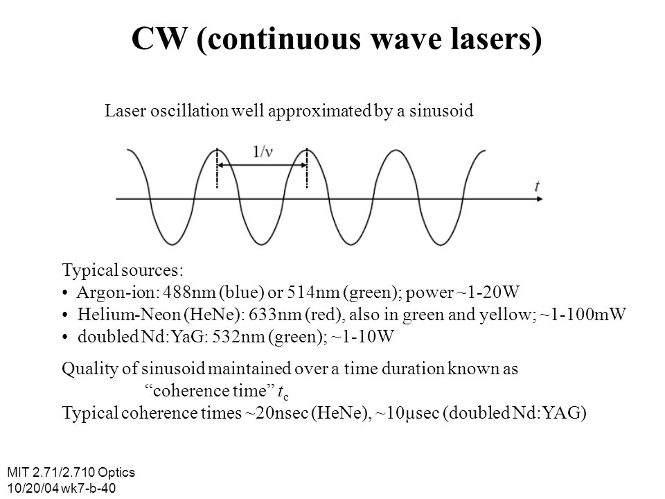 CW (continuous wave lasers)