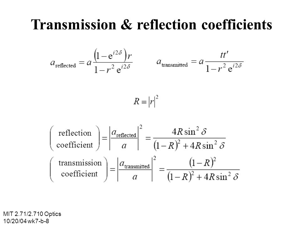 Transmission & reflection coefficients