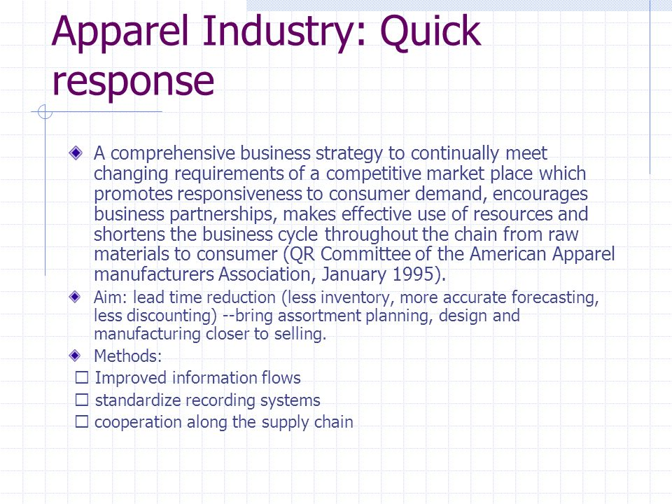 Apparel Industry: Quick response