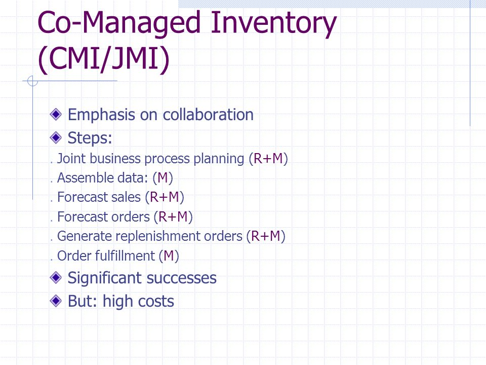 Co-Managed Inventory (CMI/JMI)