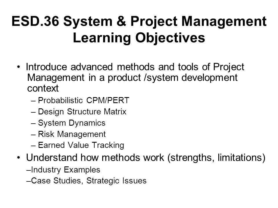 ESD.36 System & Project Management Learning Objectives