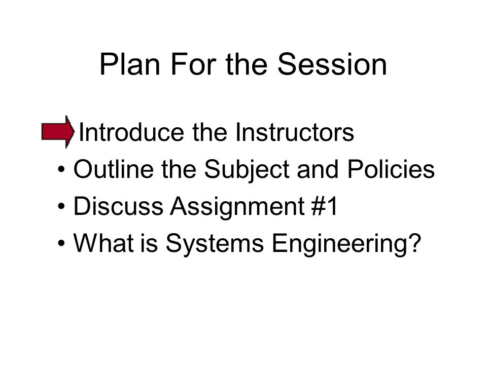 Plan For the Session Introduce the Instructors