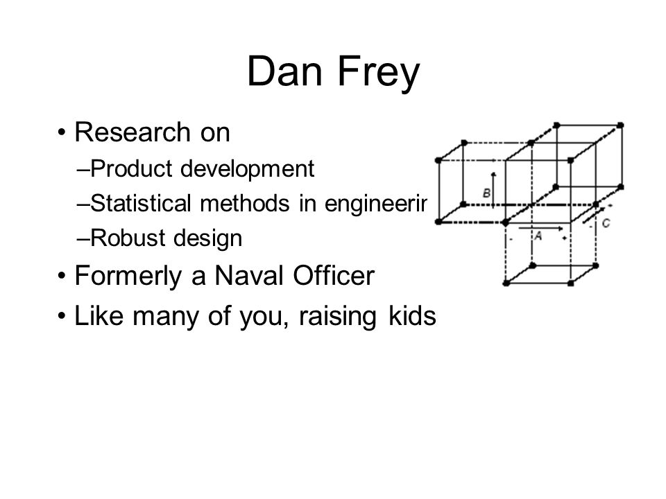 Dan Frey • Research on • Formerly a Naval Officer