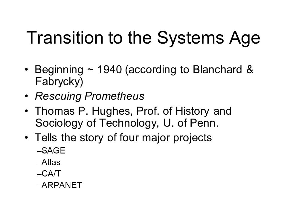 Transition to the Systems Age