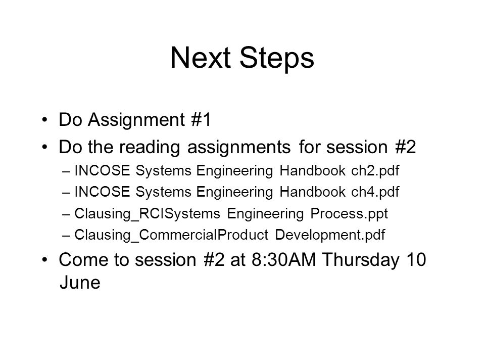 Next Steps • Do Assignment #1
