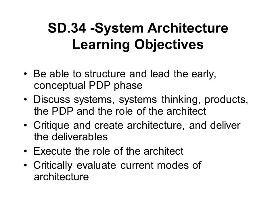 SD.34 -System Architecture Learning Objectives
