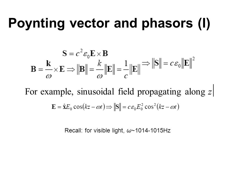 Poynting vector and phasors (I)