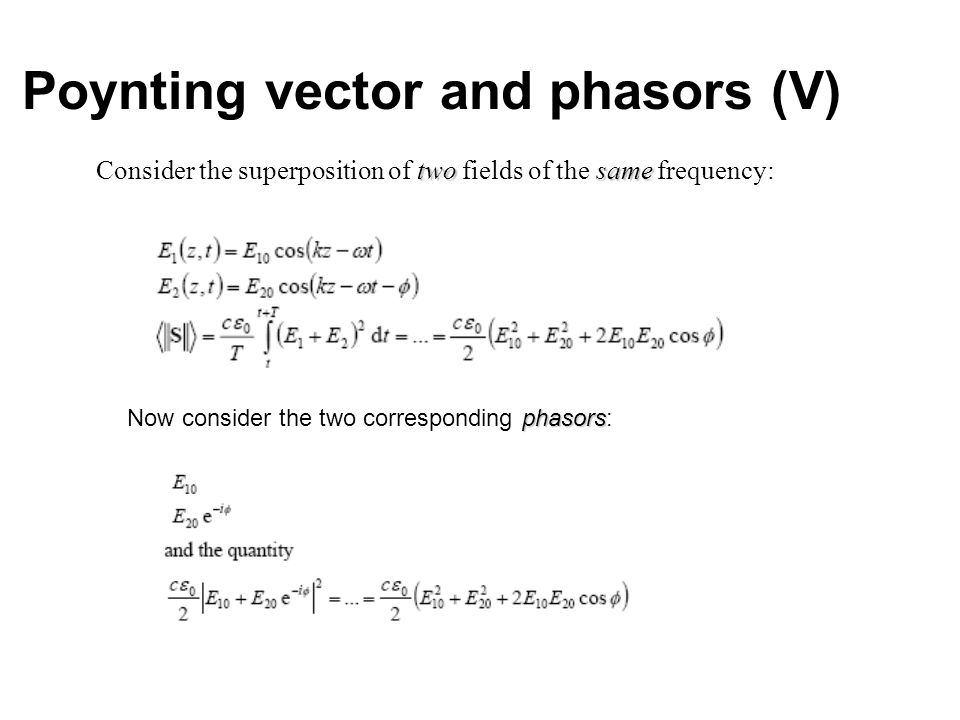 Poynting vector and phasors (V)