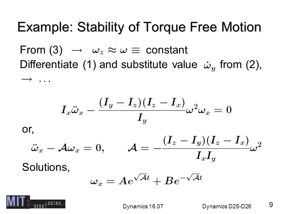 Example: Stability of Torque Free Motion