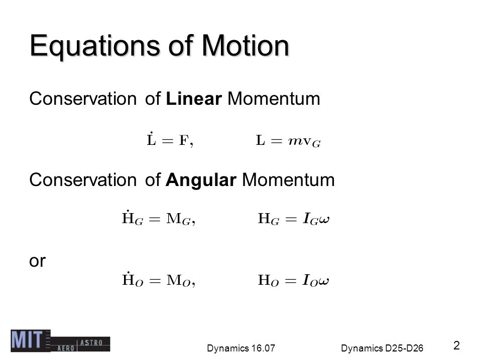 Equations of Motion Conservation of Linear Momentum