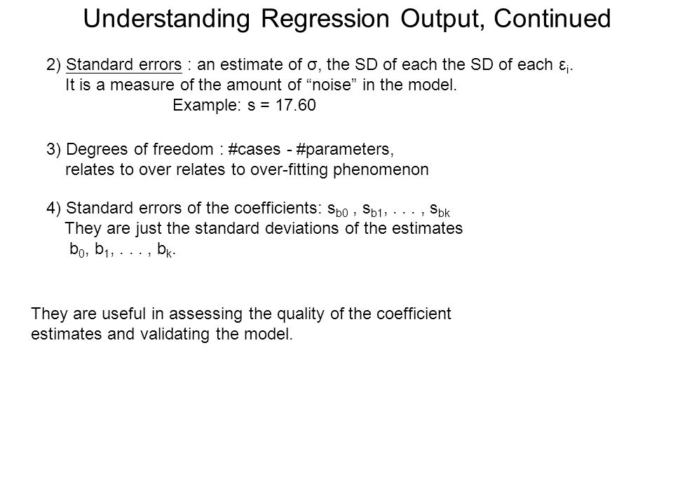 Understanding Regression Output, Continued