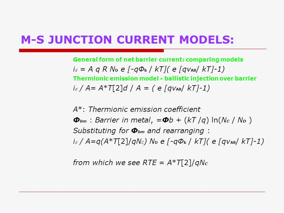 M-S JUNCTION CURRENT MODELS: