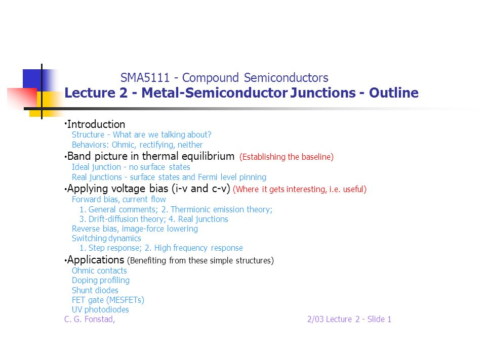SMA5111 - Compound Semiconductors Lecture 2 - Metal-Semiconductor Junctions - Outline