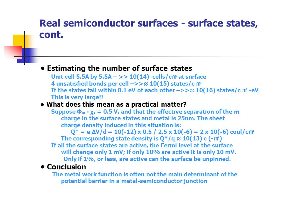 Real semiconductor surfaces - surface states, cont.