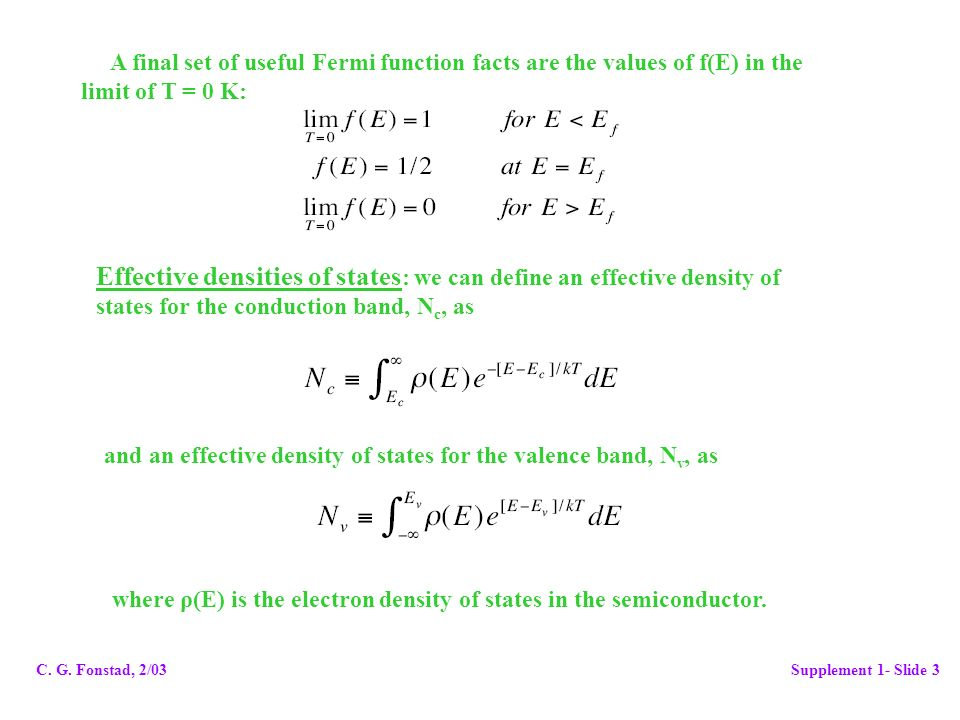A final set of useful Fermi function facts are the values of f(E) in the