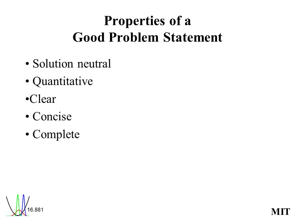 Properties of a Good Problem Statement