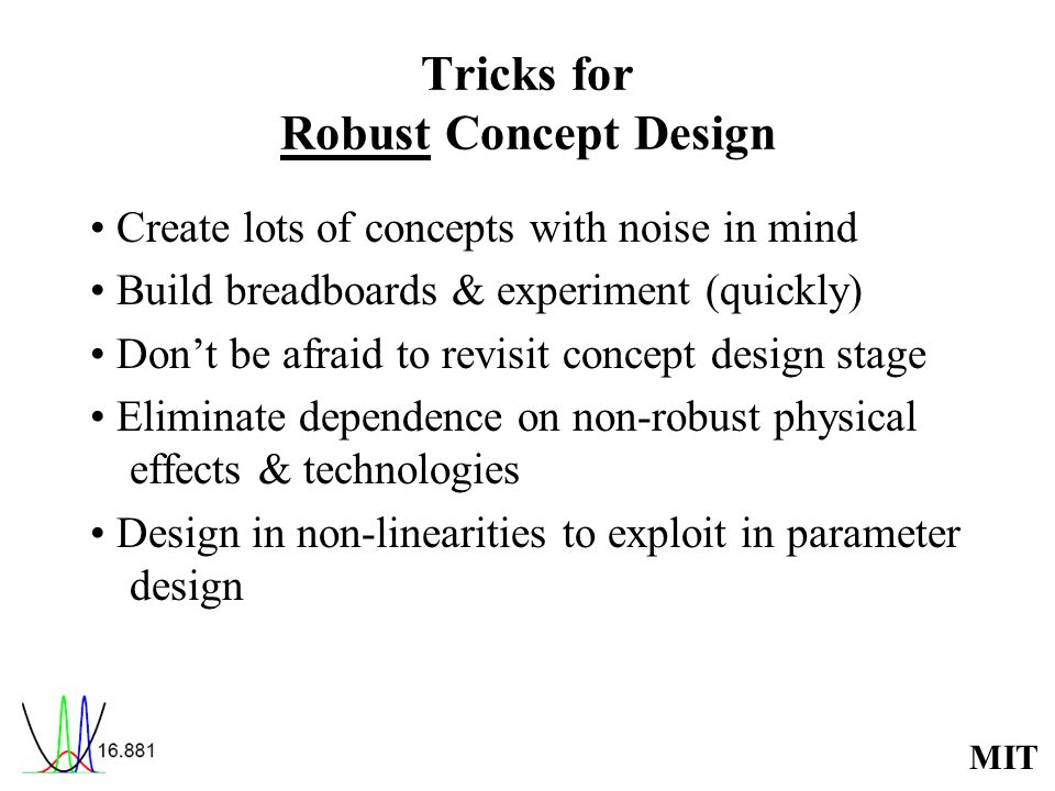Tricks for Robust Concept Design