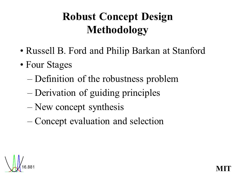 Robust Concept Design Methodology