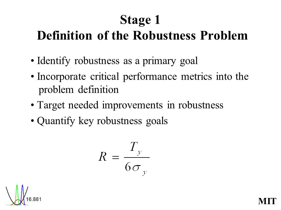 Stage 1 Definition of the Robustness Problem